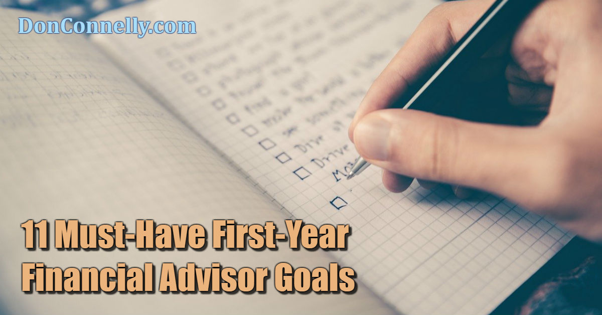 11 Must-Have First-Year Financial Advisor Goals