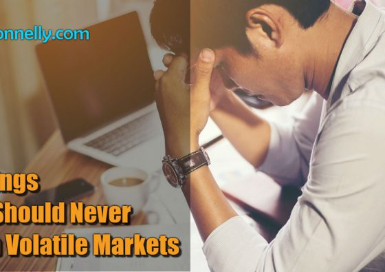 3 Things You Should Never Do in Volatile Markets