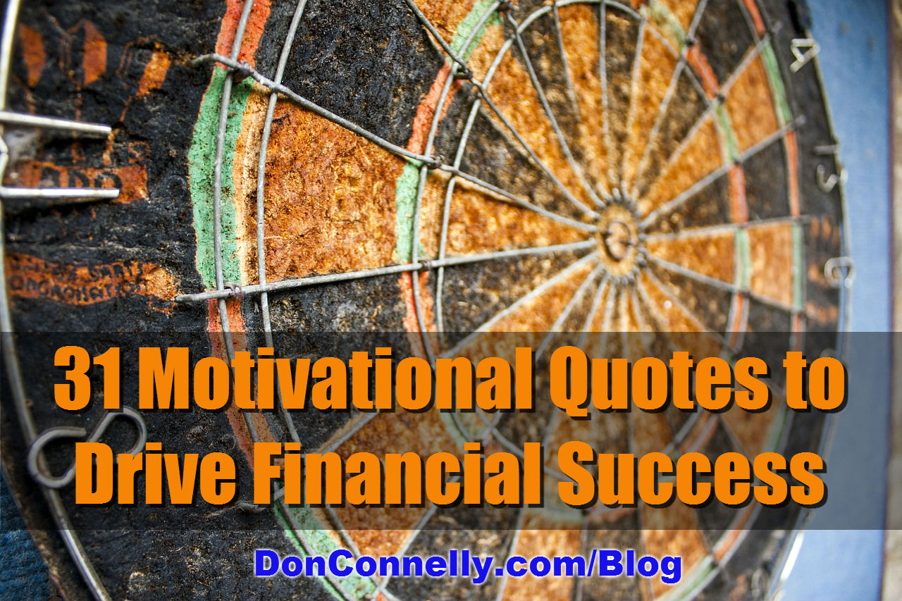 31 Motivational Quotes To Drive Financial Success Don