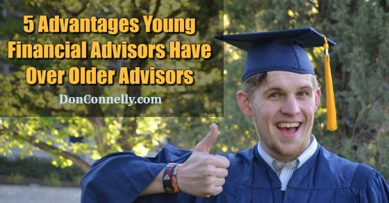 5 Advantages Young Financial Advisors Have Over Older Advisors