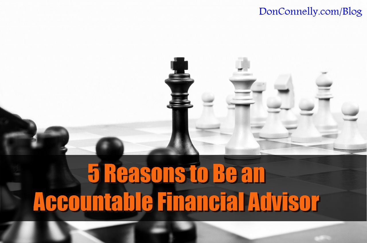 5 Reasons to Be an Accountable Financial Advisor