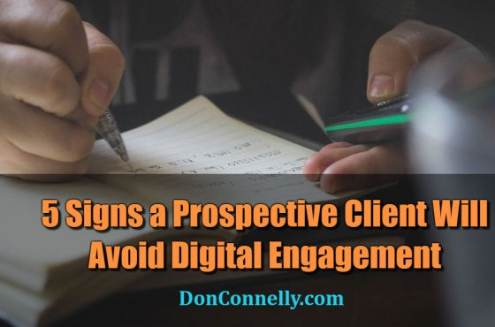 5 Signs a Prospective Client Will Avoid Digital Engagement
