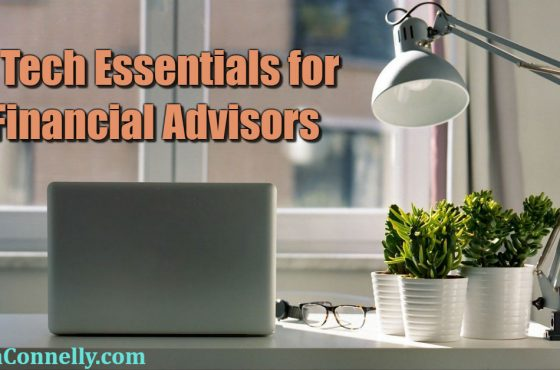 6 Tech Essentials for Financial Advisors