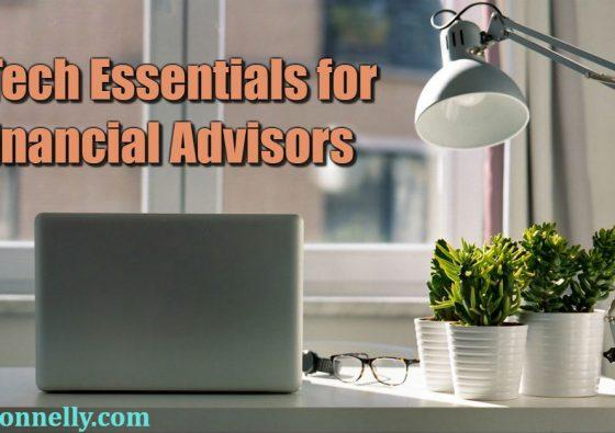 6 Tech Essentials for Financial Advisors