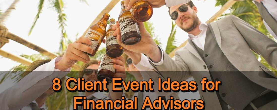 8 Client Event Ideas for Financial Advisors
