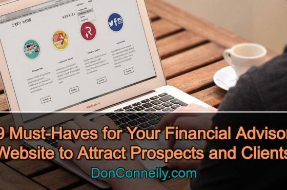 9 Must-Haves for Your Financial Advisor Website to Attract Prospects and Clients