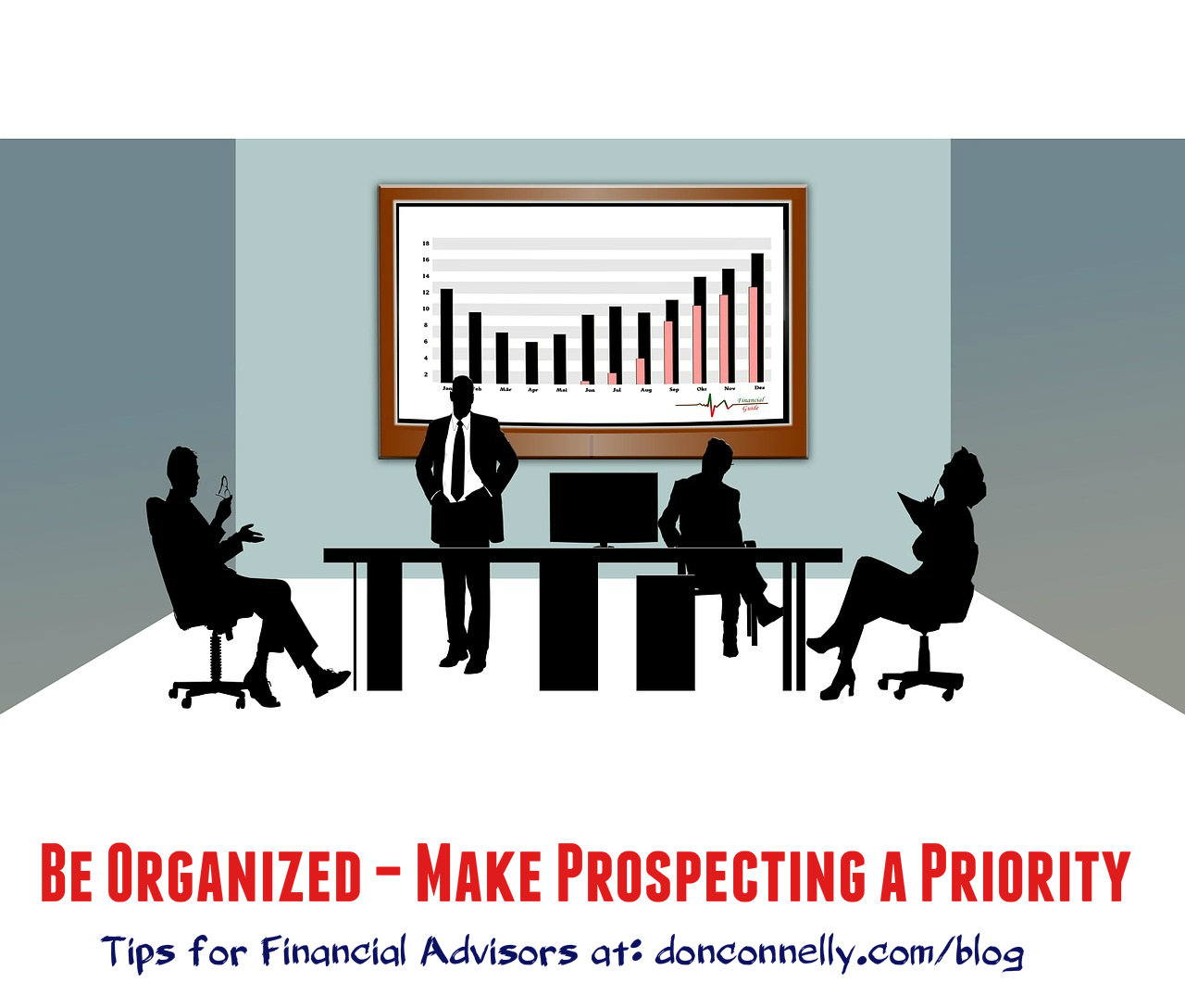 Be Organized – Make Prospecting a Priority