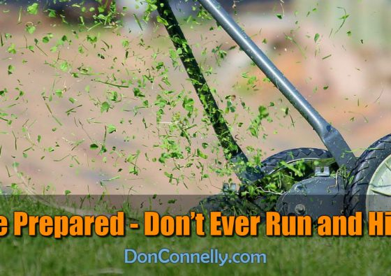 Be Prepared - Don't Ever Run and Hide