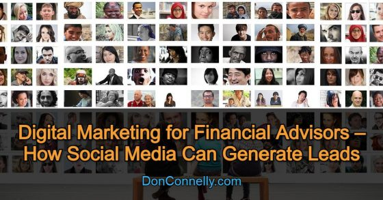 Digital Marketing for Financial Advisors – How Social Media Can Generate Leads
