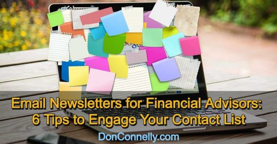 Email Newsletters for Financial Advisors - 6 Tips to Engage Your Contact List