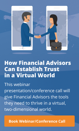How Financial Advisors Can Establish Trust in a Virtual World - Conference call/webinar with Don Connelly