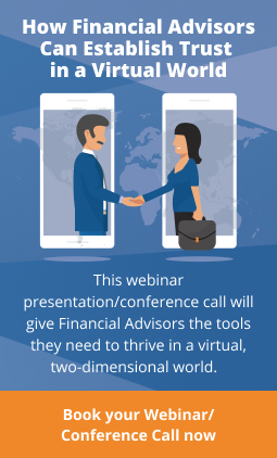 How Financial Advisors Can Establish Trust in a Virtual World - Conference Call or Webinar with Don Connelly