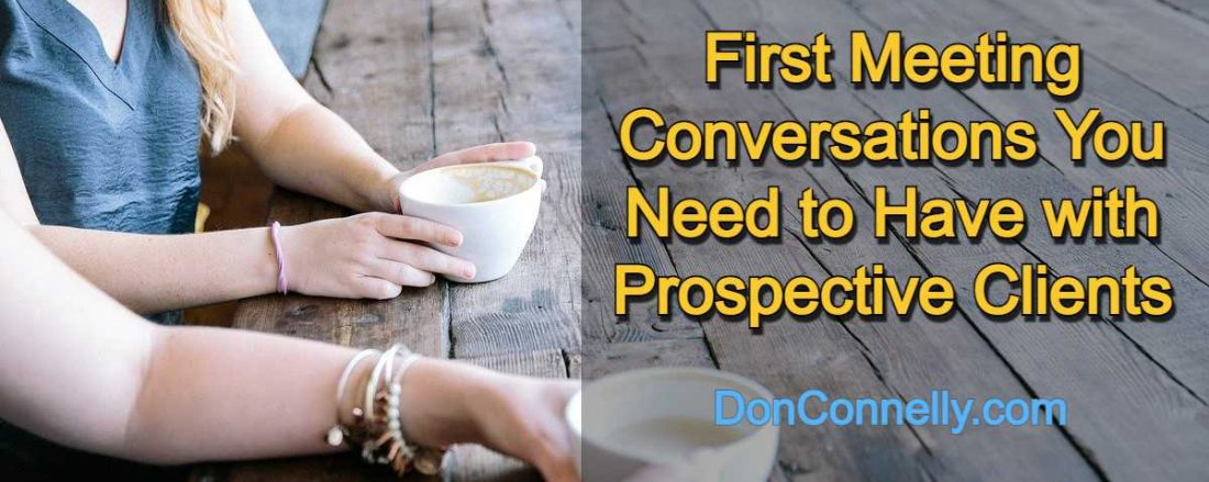 First Meeting Conversations You Need to Have with Prospective Clients