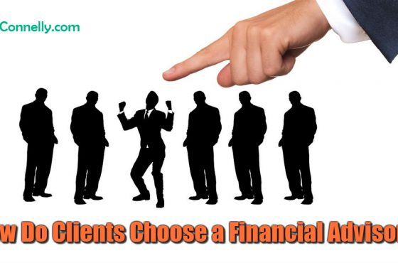 How Do Clients Choose a Financial Advisor?