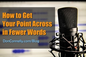 How to Get Your Point Across in Fewer Words
