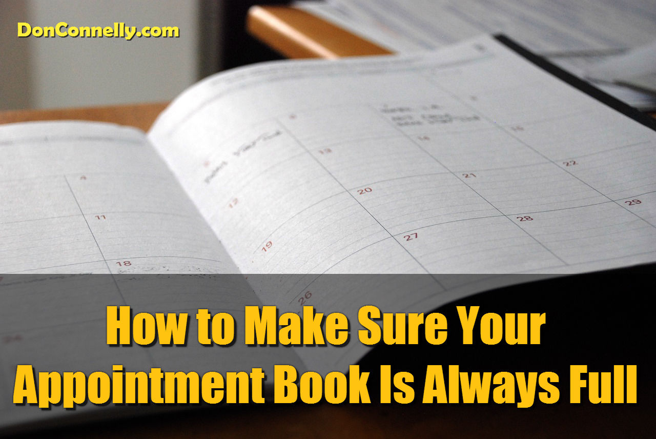 How to Make Sure Your Appointment Book Is Always Full