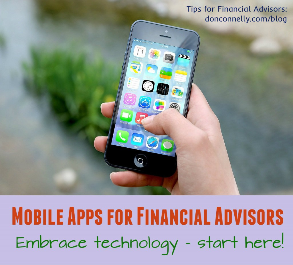 Mobile Apps for Financial Advisors - Embrace Technology