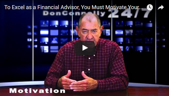 Motivate Yourself and Stay Motivated to Excel as a Financial Advisor