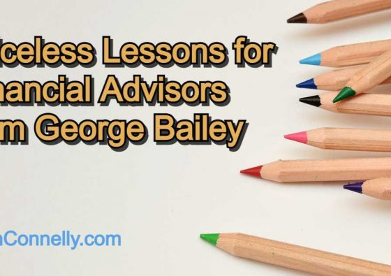 Priceless Lessons for Financial Advisors from George Bailey