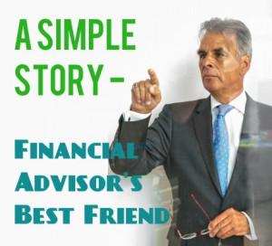 Simple Stories – Financial Advisor's Best Friend