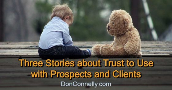 Three Stories about Trust to Use with Prospects and Clients