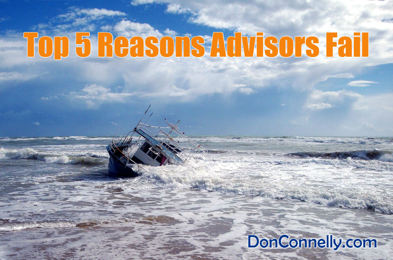 Top 5 Reasons Advisors Fail