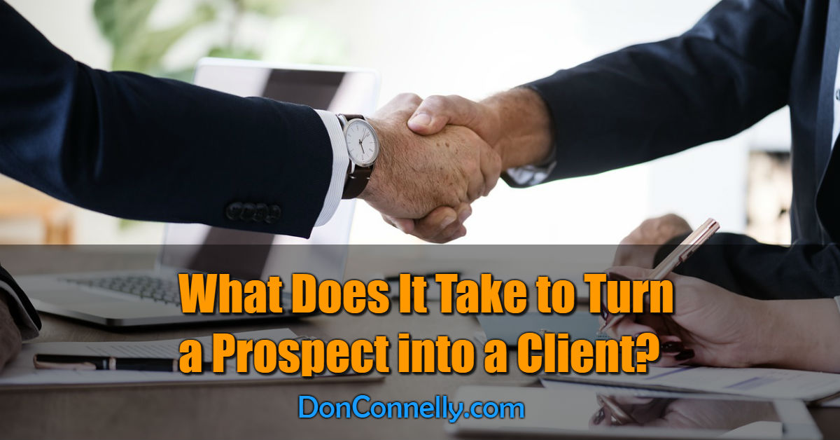 What Does It Take to Turn a Prospect into a Client