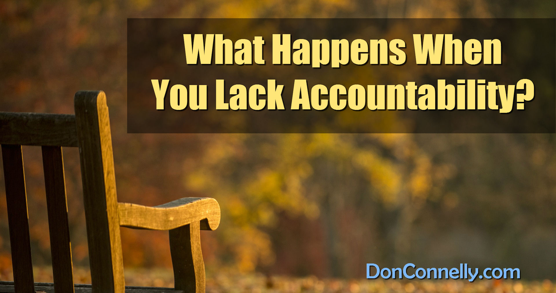 What Happens When You Lack Accountability