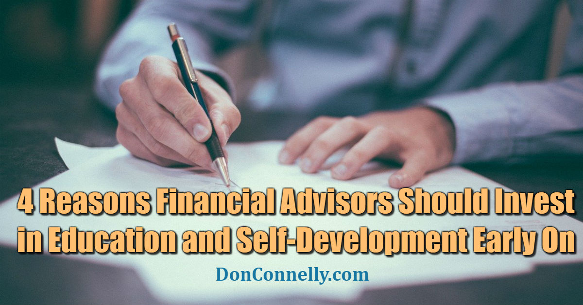 Why Advisors Should Invest in Education and Self-Development Early On