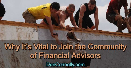 Why It's Vital to Join the Community of Financial Advisors